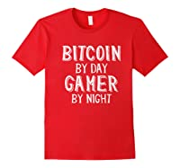 Bitcoin Trader By Day Gamer By Night Crypto Btc Blockchain Shirts Red
