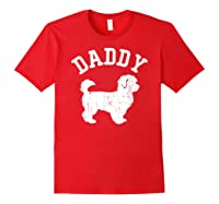 Daddy Maltipoo Vintage Gift Ideas For Dad Shirts Red
