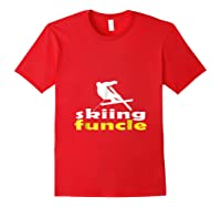 S Skiing Funcle Shirts Uncle Ski Gifts Definition For S Tee Red