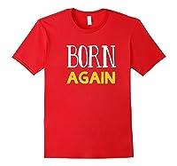 Born Again Shirts Red