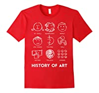 History Of Art For Teas, Students, S, Love Art T-shirt Red