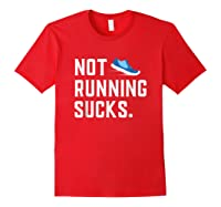 Running: Not Running Sucks, Running T-shirts Red