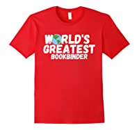 World's Greatest Bookbinder Gift Shirts Red