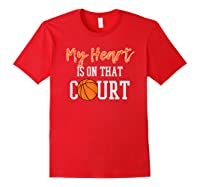 My Heart Is On That Court Basketball T-shirt Red