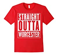 Straight Outta Worcester Distressed Vintage Funny Shirts Red