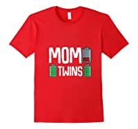 Tired Mom Low Battery Twins Full Charge Funny Happy Birthday Shirts Red