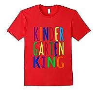 Kindergarten King Back To School Child's Shirts Red