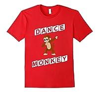 Dance Monkey T-shirt Red