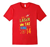 Laser Tag Gift King Is 14 Shirts Red