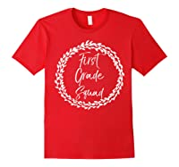 First Grade Squad Gift Cute Tea For Shirts Red