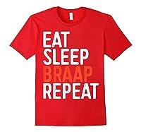 Eat Sleep Braap Repeat Bicycle Motocross Gift Shirts Red