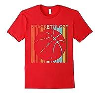 Basketball Madness 2019 Bracketology Tournat College S Shirts Red