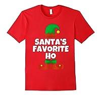 Santa's Favorite Ho Funny Family Christmas Gift T-shirt Red