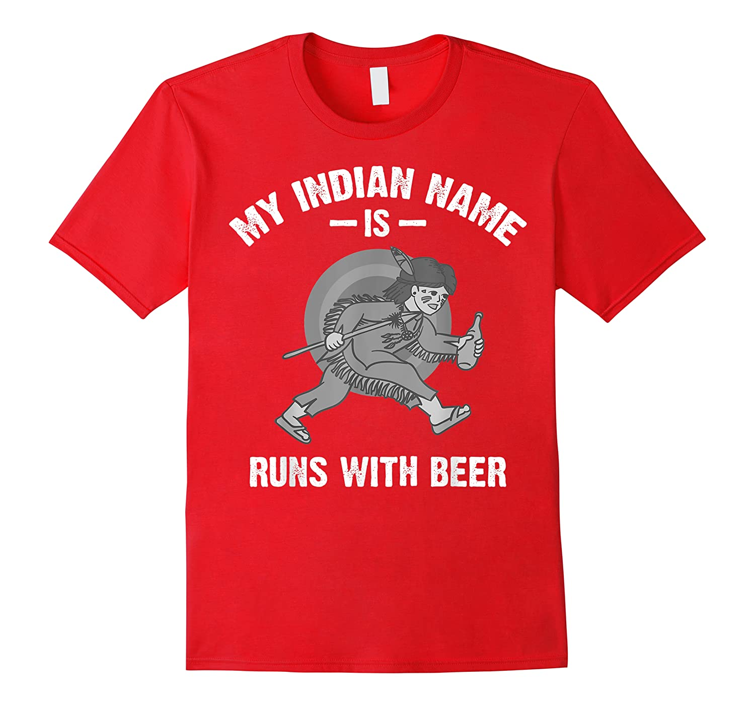 Cool Hilarious My Indian Name Is Runs With Beer Gift Shirts
