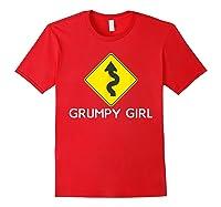 Sarcastic Funny Grumpy Girl Humor Shirts Red