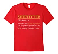 Funny Shipter Definition Birthday Or Christmas Gift Shirts Red