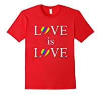 Love Is Love Lgbt Rights Shirts Red