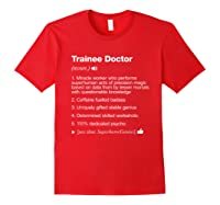 Trainee Doctor - Job Definition Meaning Funny T-shirt Red