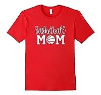 Cute Basketball Mom For Mom Basketball Mom Shirts Red