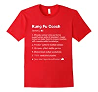 Kung Fu Coach Definition Meaning Funny T-shirt Red