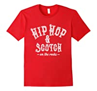 Hip Hop Scotch Whiskey Dance Music Shirts Red