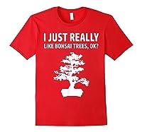 Like Bonsai Trees Anime Japanese Culture Zen Gift Shirts Red