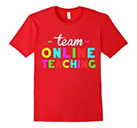 Online Tea Design Gift Virtual Teaching Back To School T-shirt Red