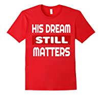 Martin Luther King Jr Day I Have A Dream T-shirt Red