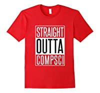 Computer Science Straight Outta Comp Sci Parody Shirts Red