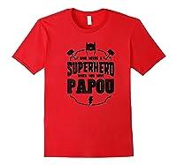 Grandpa Gift Superhero Papou Shirts Red