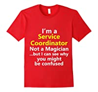 Funny Service Coordinator Job Career Client Occupation Gift Shirts Red