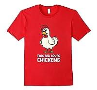 Chicken Boy Chicken Girl Gift This Loves Chickens T-shirt Red