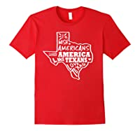 I Wish Americans Loved America Like Texans T-shirt Red