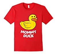 Funny Mommy Duck Rubber Duck T-shirt Red