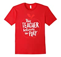 This Tea Believes In Play Tea Shirt With Apple T-shirt Red