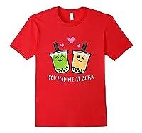 You Had Me At Boba Tea Shirts Red