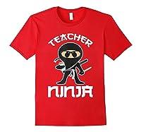 Ninja Tea Cool Art Teaching Lover Gift Shirts Red