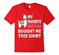 My Favorite Brother Bought Me This Shirt Christmas Gift Llam T-shirt Red