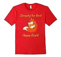 Best Nana Gifts - Best Nana Ever T-shirts - Grandma Tees Red