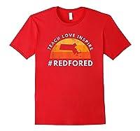 Teach Love Inspire Red For Ed Massachusetts Tea Shirts Red