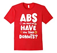 Diet Gift For Him But Doughnut Donut Lover S Foodie Shirts Red