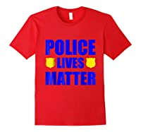 Police Lives Matter Shirts Red
