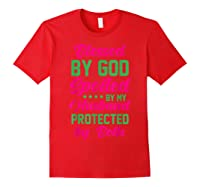 Blessed By God Spoiled By My Husband Protected By Both Shirts Red