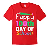 100th Day Of School Grade Tea Shirts Red