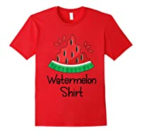 Watermelon Shirt - Cute Fun Of Summer Watermelon T-shirt Red