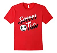 Soccer Tia Soccer Aunt Hispanic Spanish Gift T-shirt Red