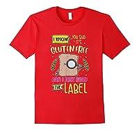 Funny Gluten Free Lifestyle Celiac Disease Awareness Gift Shirts Red