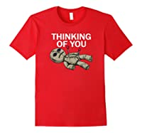 Thinking Of You Voodoo Doll Shirts Red