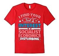 Socialist Economics Funny Saying Gift Shirts Red