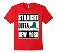 Straight Outta New York Funny Ny Shirts Red